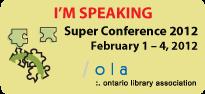 OLA Super Conference 2012