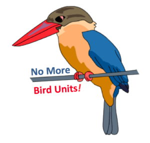No More Bird Units